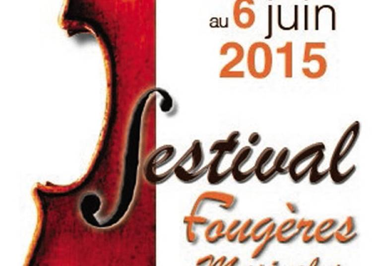 Festival Foug�res Musicales 2015