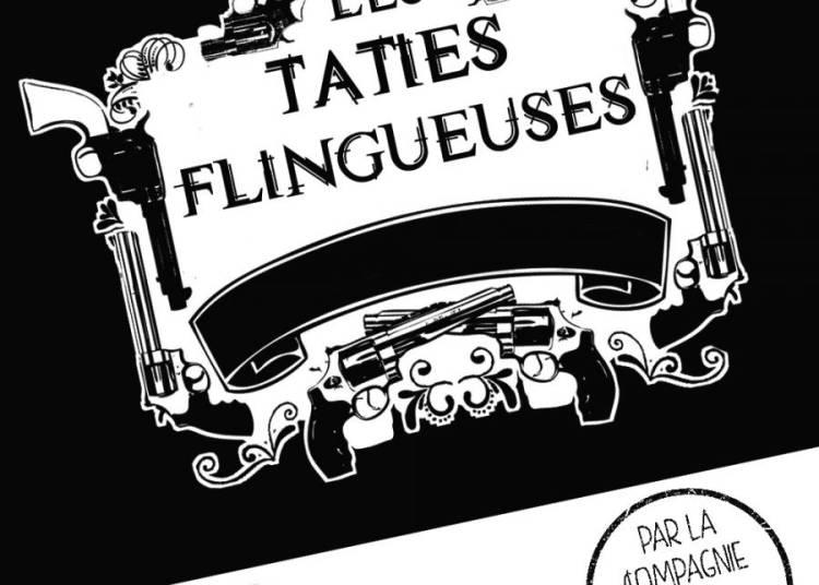 Les Taties flingueuses � Montauban