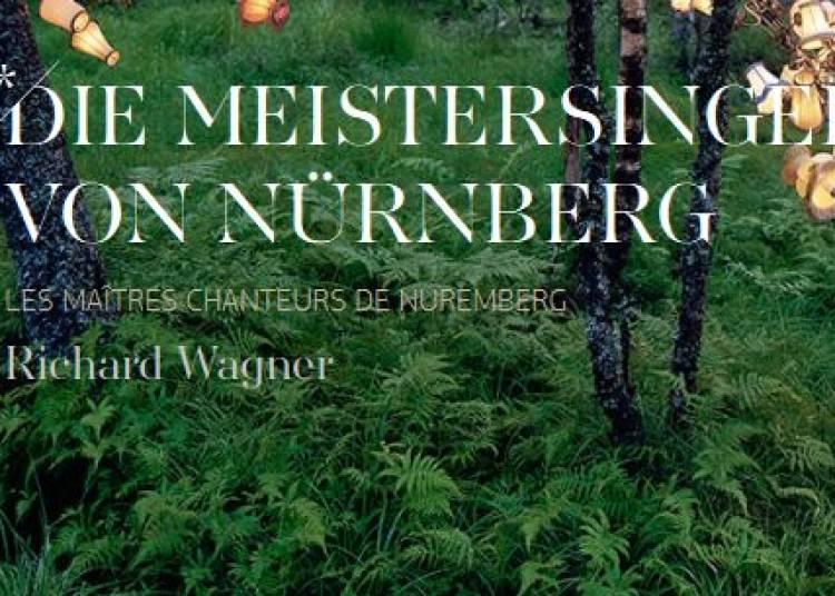 Die Meistersinger von N�rnberg � Paris 12�me