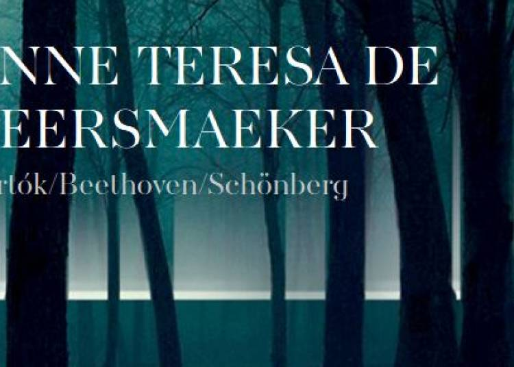 Anna Teresa de Keersmaeker � Paris 9�me
