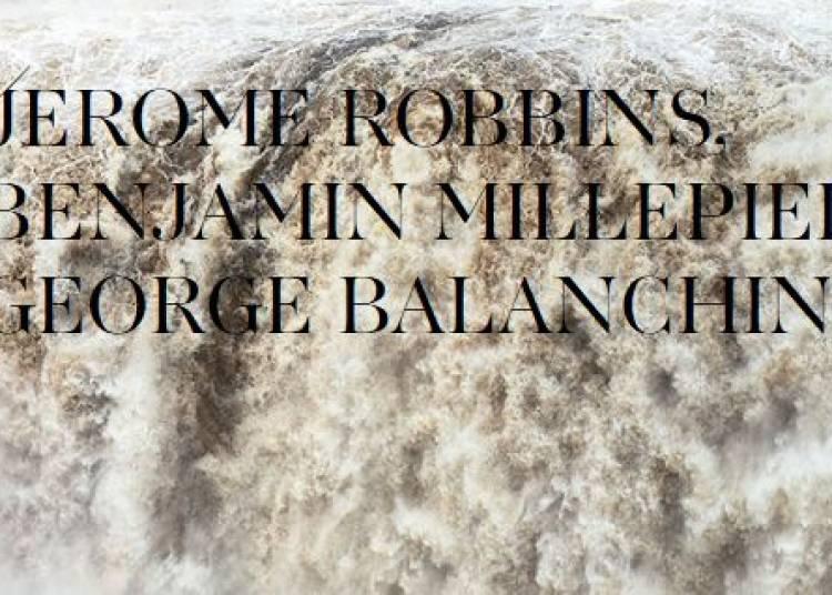 Robbins, Millepied, Balanchine � Paris 9�me