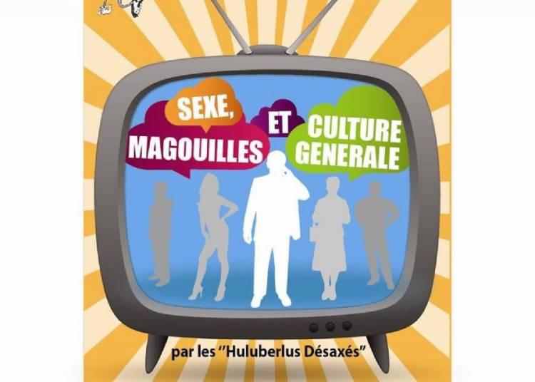 Sexe, Magouilles et  Culture G�n�rale � Lille
