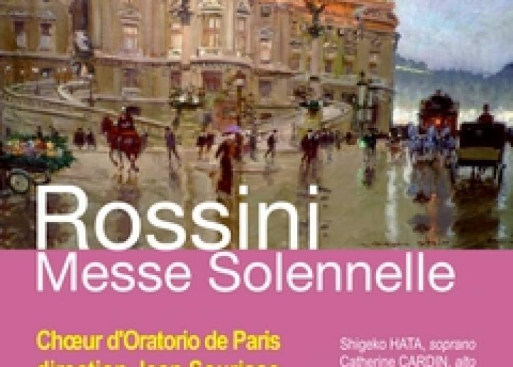 Rossini, Messe Solennelle � Paris 5�me