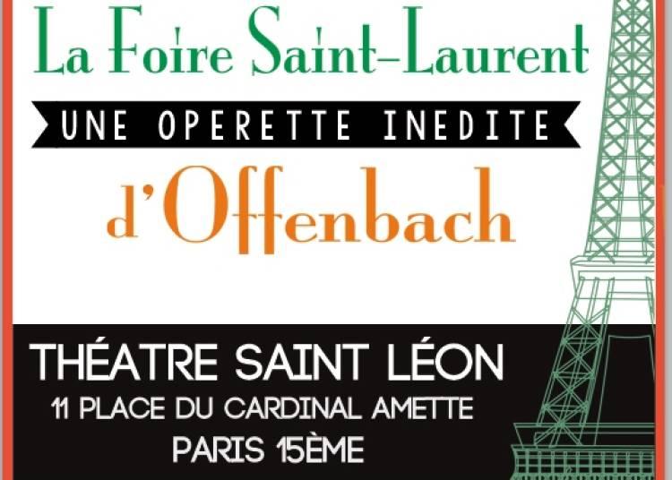 Offenbach : La Foire Saint Laurent � Paris 15�me