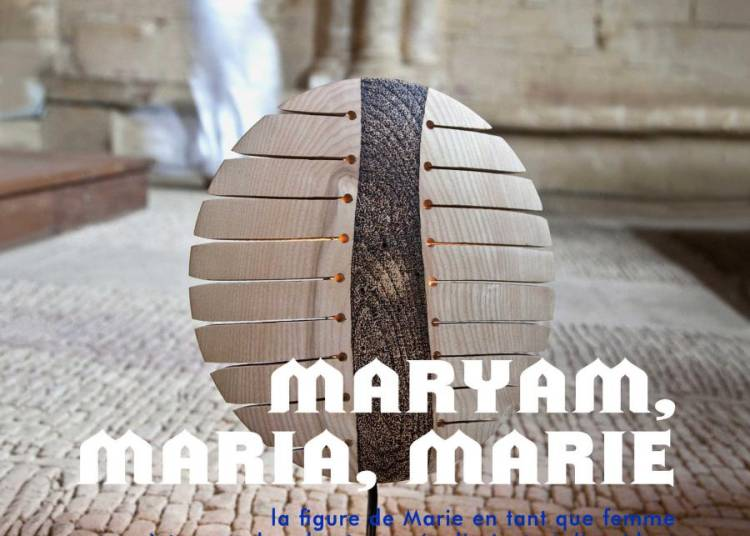 Maryam, Maria, Marie � Lyon