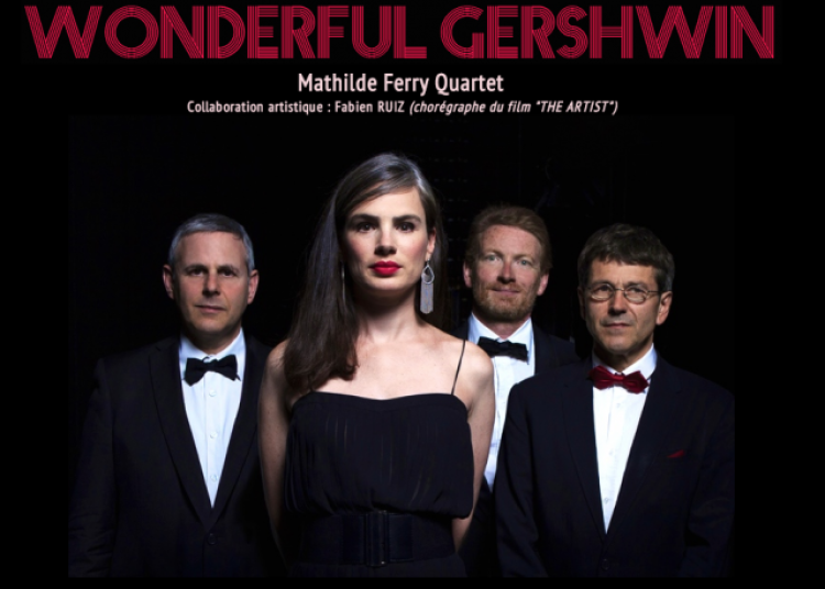 Mathilde Ferry Wonderful Gershwin � Paris 1er