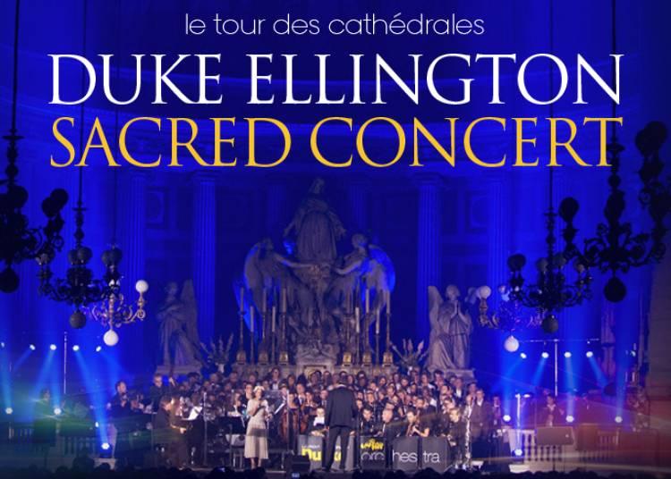 Duke Ellington Sacred Concert � Toulouse