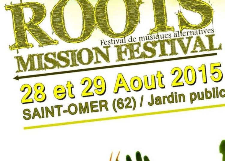 Roots Mission Festival 2015