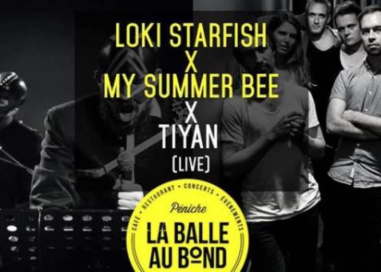 Loki Starfish X My Summer Bee X Tiyan (live) � Paris 6�me