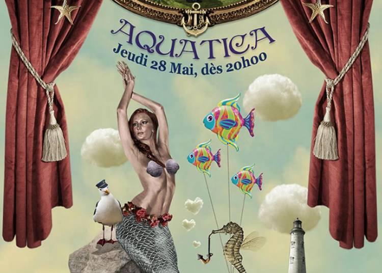 The Lettingo Cabaret # Aquatica � Paris 20�me