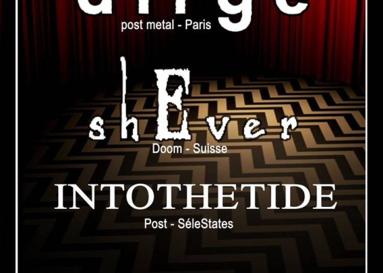 Dirge, shEver et Into the Tide � Strasbourg