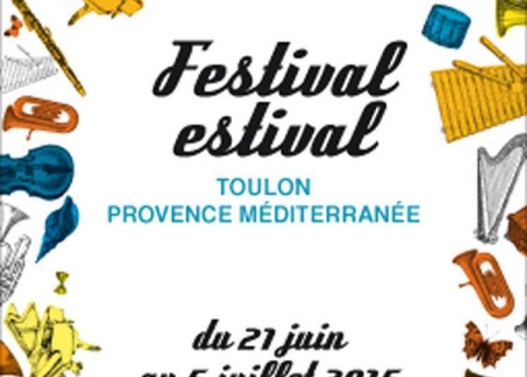 Festival Estival de Toulon 2015