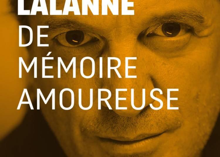 Francis Lalanne, de memoire amoureuse à Avignon