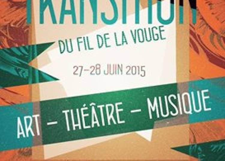 Festival le Fil de la Vouge 2015