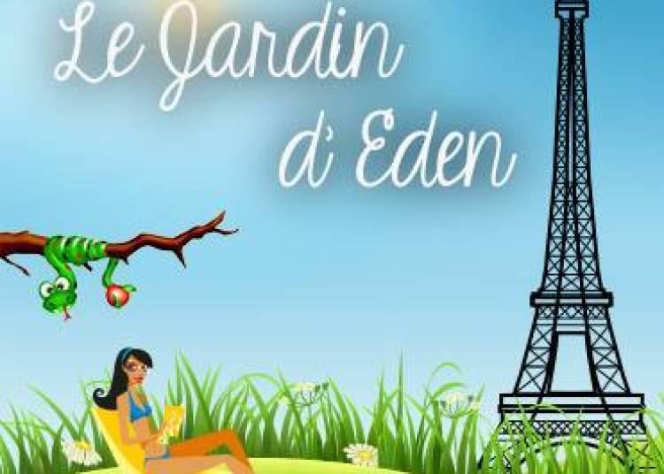 Le Jardin d'Eden � Paris 16�me