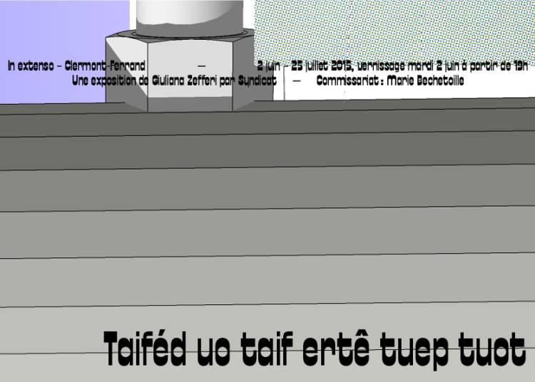 Taifed uo taif erte tuep tuot, Giuliana Zefferi � Clermont Ferrand
