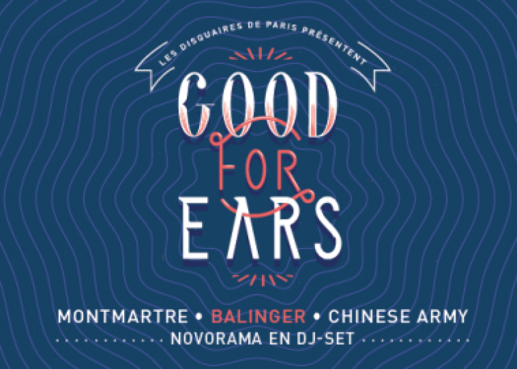 Good For Ears - Day 2 � Paris 19�me