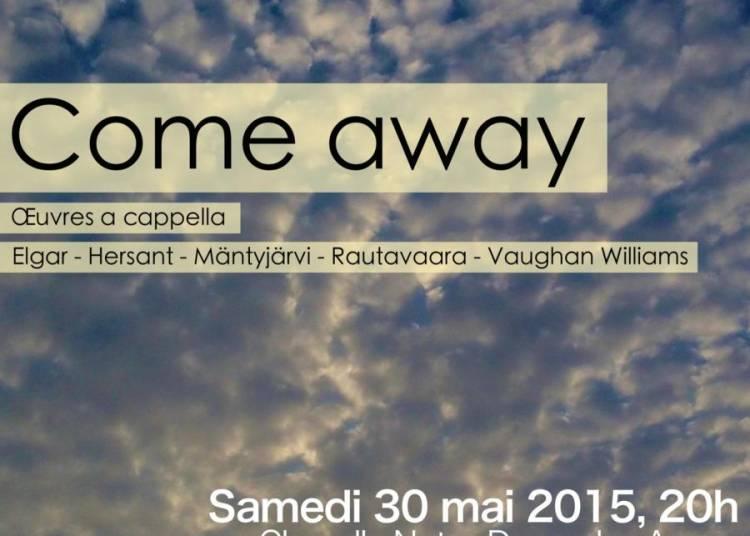 Concert Come away � Paris 6�me