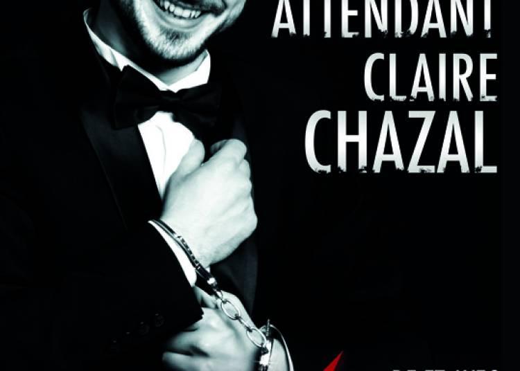 En attendant Claire Chazal, Cie Happy Prod à Avignon