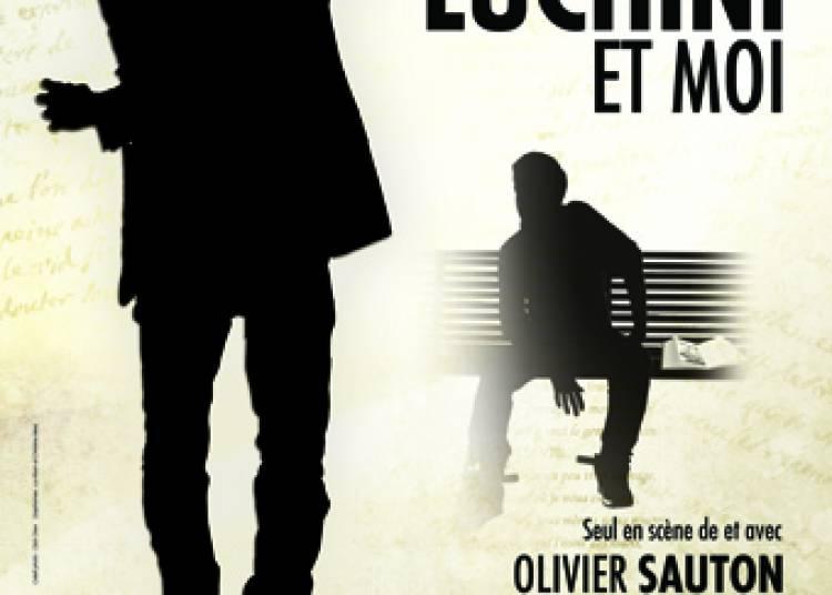 Fabrice Luchini et moi, Cie Happy Prod à Avignon