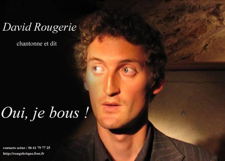 Oui, je bous ! � Rennes