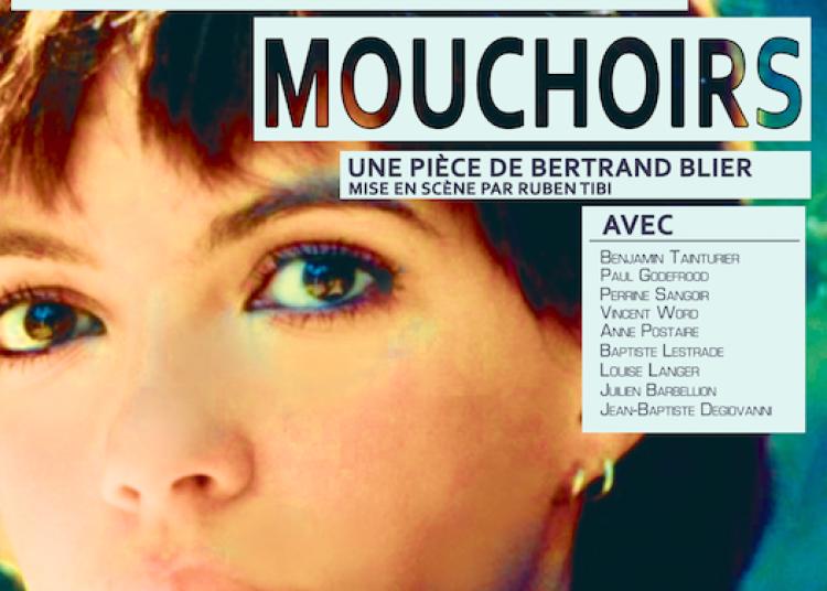 Pr�parez vos Mouchoirs, adaptation du film de Bertrand Blier � Paris 18�me