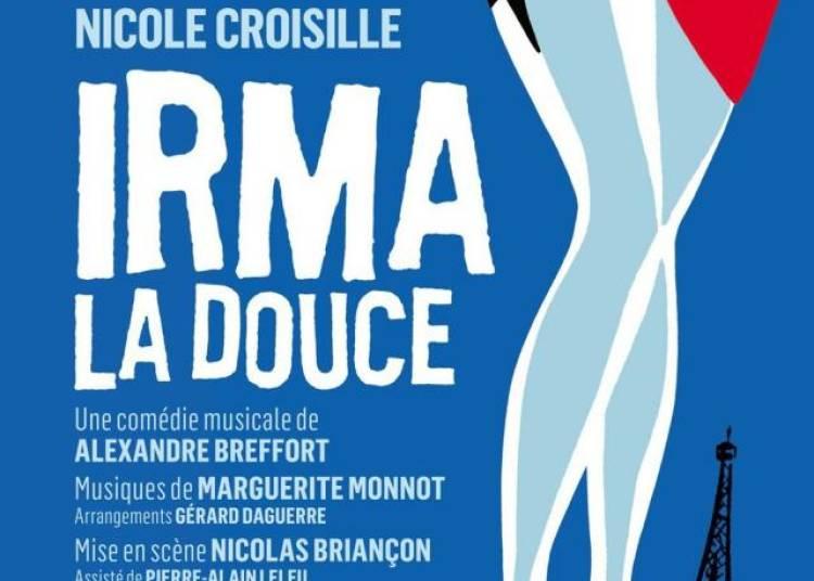 Irma la douce avec Nicole Croisille et Lorant Deutsch � Paris 10�me