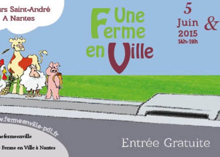 Une Ferme en Ville � Nantes