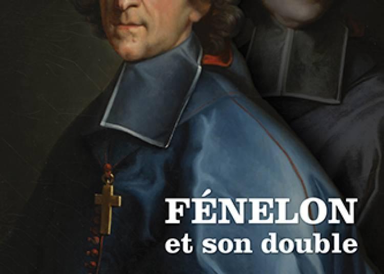 F�nelon et son double � Strasbourg