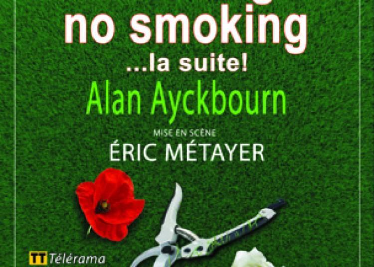 Smoking, no smoking... la suite ! à Avignon