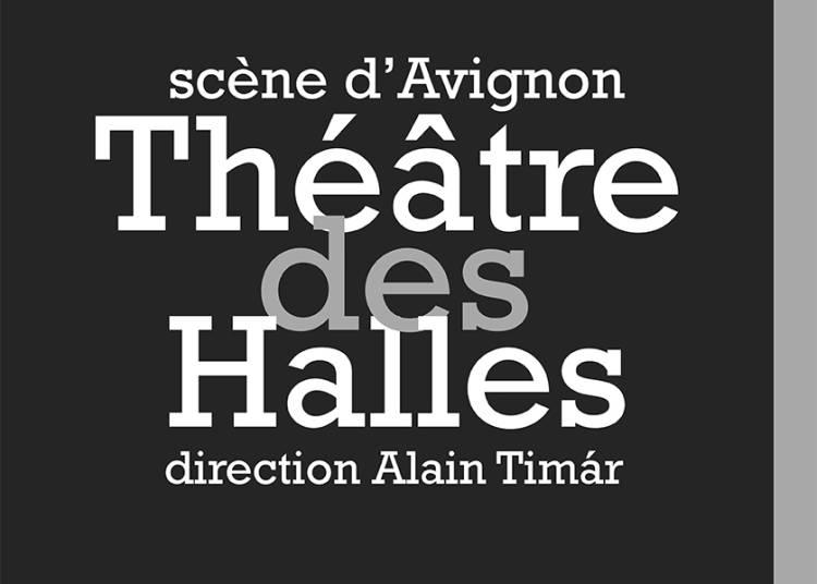 Rencontres sous Chapiteau à Avignon