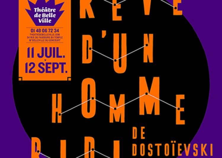 Le R�ve D'un Homme Ridicule � Paris 11�me