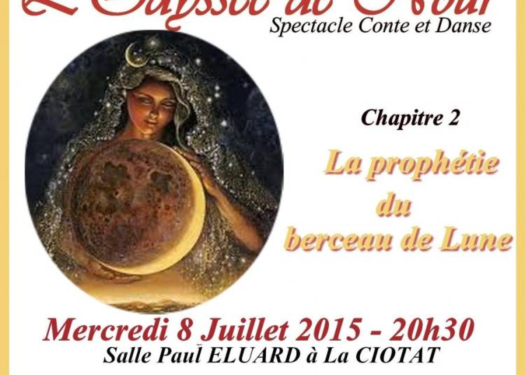 L'odyss�e de Nour, chap 2, la proph�tie du berceau de lune � La Ciotat