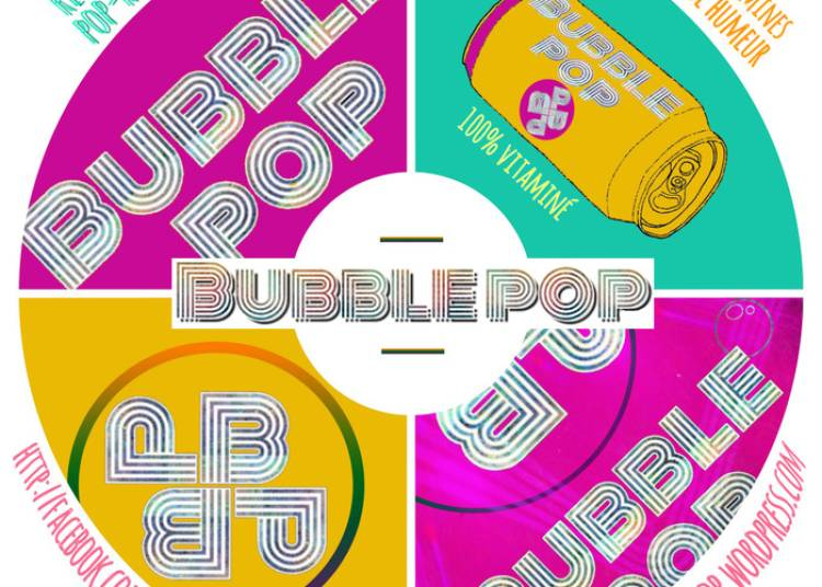 Bubble Pop Summer Tour et Apérosmith à Paris 5ème