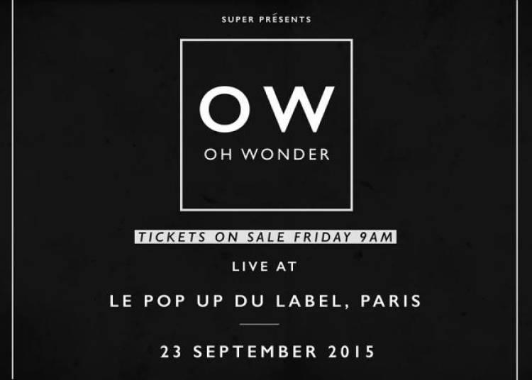 Oh Wonder � Paris 12�me