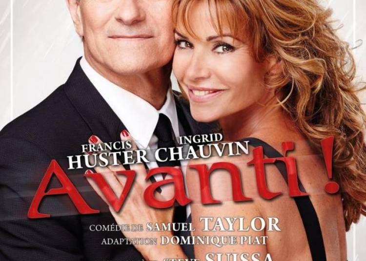Avanti ! Francis Huster et Ingrid Chauvin � Paris 2�me