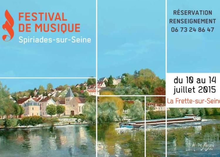Festival de Musique Spiriades-sur-Seine 2015