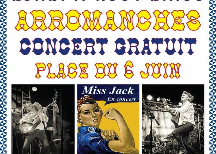 Les Lundis d'Arromanches, Miss Jack � Arromanches les Bains