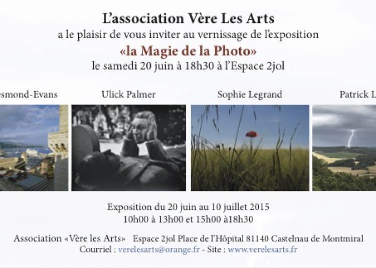 La magie de la photo � Castelnau de Montmiral