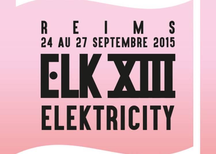 Elektricity XIII Pass Parvis � Reims du 25