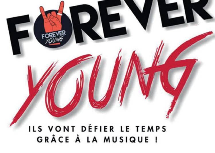Forever Young � Caluire et Cuire