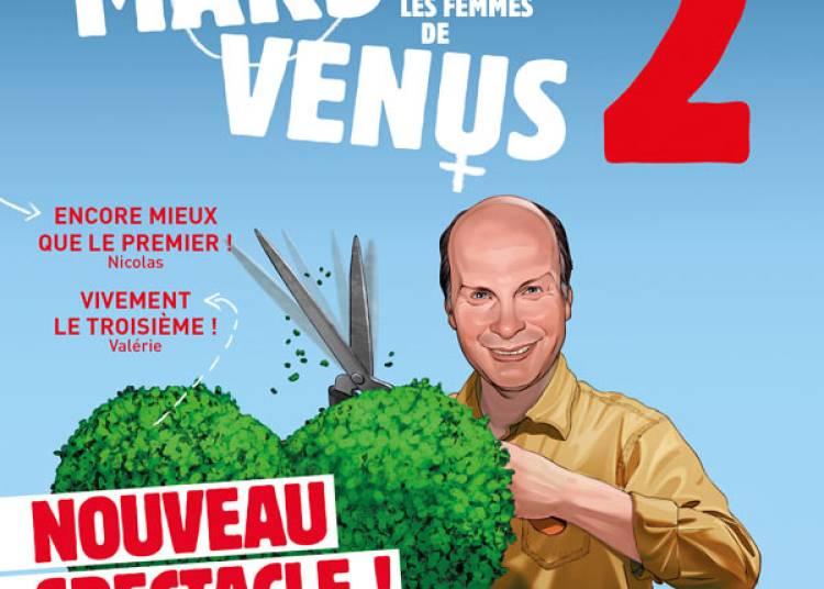 Mars Et Venus 2, Nouveau Spectacle � Angers