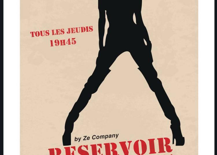 Reservoir Dolls � Paris 10�me
