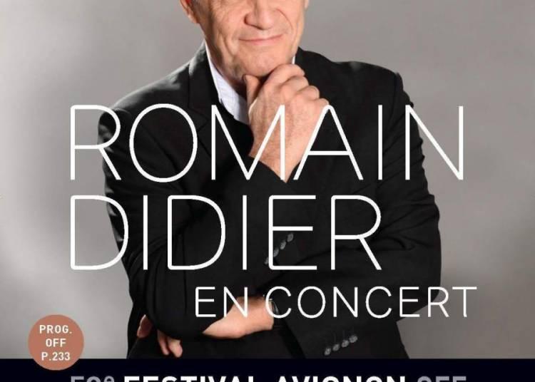 Romain Didier, Dans Ce Piano Tout Noir à Avignon