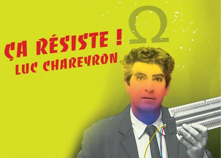 LUC CHAREYRON, Ca r�siste � Avignon