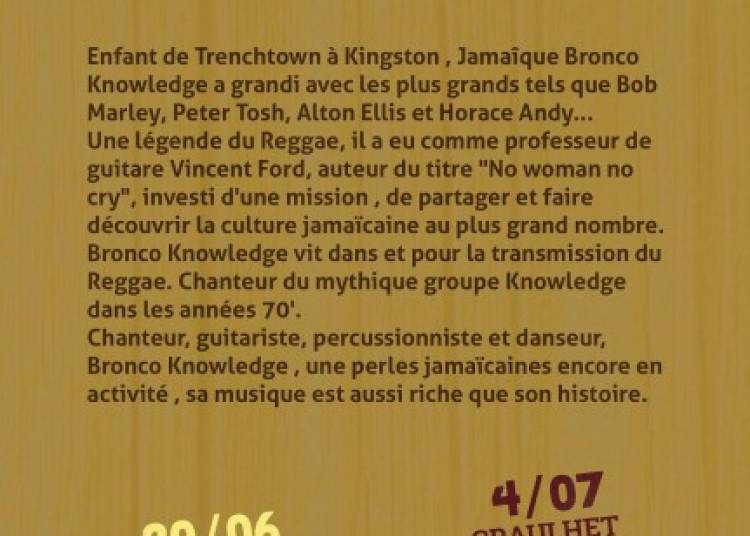 Concert reggae live avec The Legend Bronco Knowledge � Graulhet