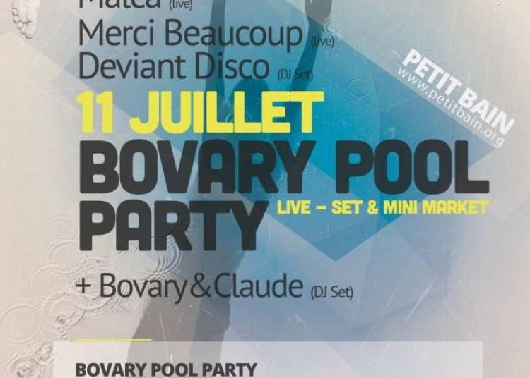 La Bovary Pool Party � Paris 13�me