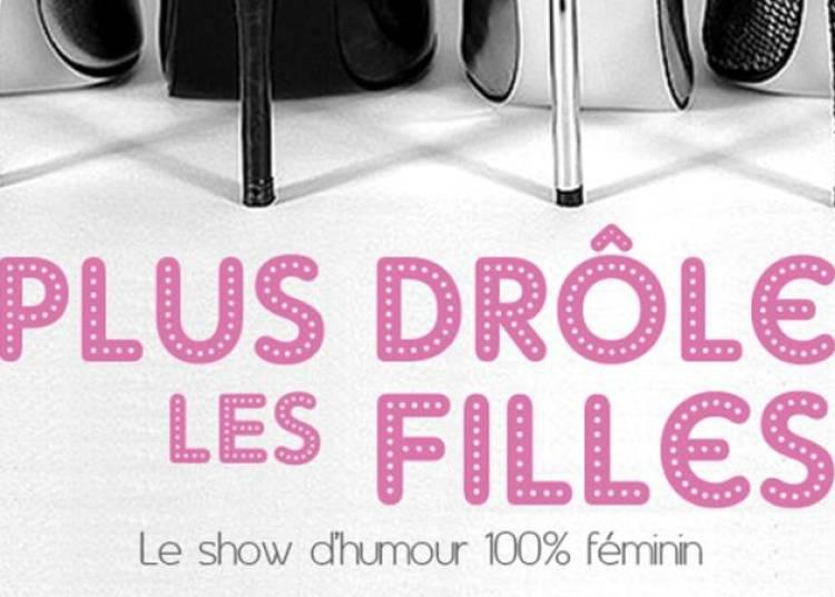 Plus Dr�les les Filles � Paris 11�me