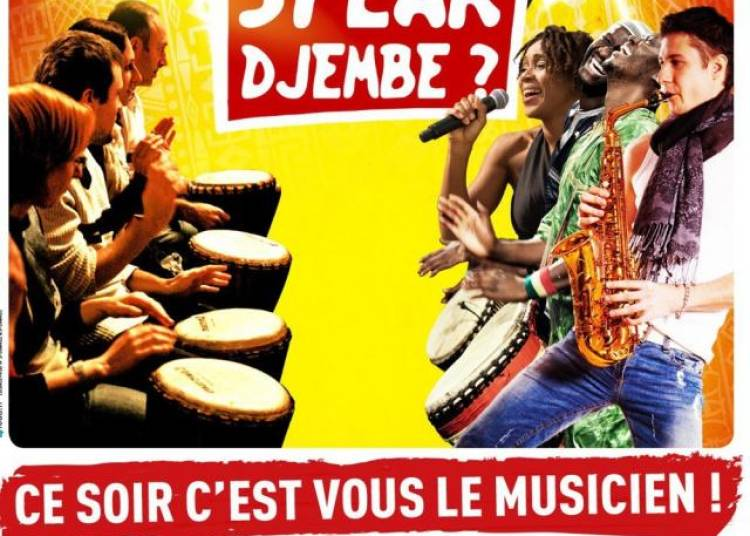 Do You Speak Djembe ? � Paris 18�me