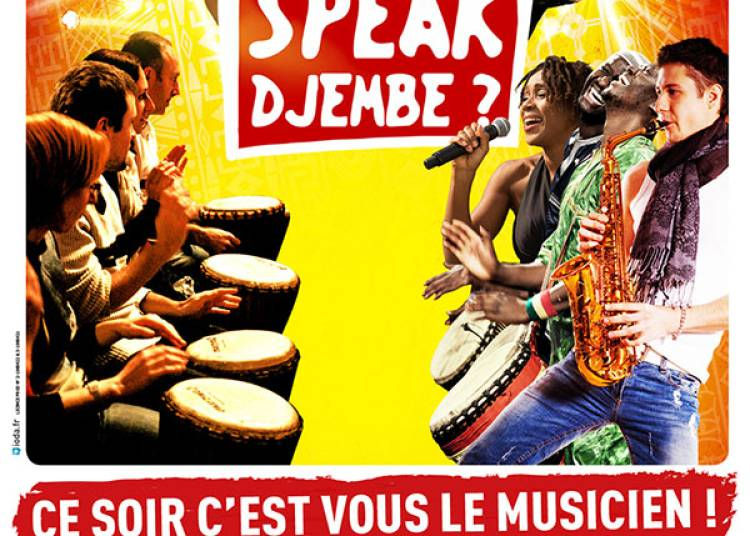 Do You Speak Djembe ? � Paris 18�me